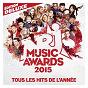 Compilation Nrj music awards 2015 avec Rihanna / Maître Gims / Renaud Rebillaud / Félipé Saldivia / Frédéric Savio...
