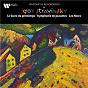 Album Stravinsky: Le Sacre du printemps, Symphonie de psaumes & Les Noces de Igor Stravinsky