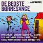 Compilation Absolute De Bedste Børnesange avec Maria Montell / Grethe Mogensen & Dragorbornene / Dr Big Band / Tom Mcewan / Kaj Og Andrea...