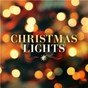 Compilation Christmas Lights avec The Patrick Williams Orchestra / Coldplay / Sia / Chris Rea / Christina Perri...