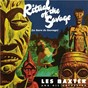 Album Ritual of the savage (expanded edition) de Les Baxter