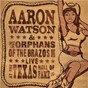 Album Live at the Texas Hall of Fame de Aaron Watson