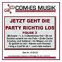 Compilation Jetzt geht die party richtig los, folge 3 avec Raffaella Santos / Frankfurter / Hertha, Siegel / J Frankfurter / Jean Frankfurter...