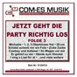 Compilation Jetzt geht die party richtig los, folge 3 avec Jean Frankfurter / Frankfurter / Hertha, Siegel / J Frankfurter / Kirsch...