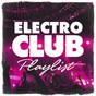 Album Electro club playlist de Ultimate Dance Hits