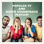 Album Popular TV and movie soundtrack playlist de Temas de Series de Televisión, Música de Series, Temas de Novelas