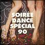 Album Soirée dance spécial 90 de Best of Eurodance, les Années 90, Nos Années 90