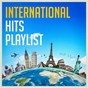 Album International hits playlist de Top 40 Hits, the Cover Crew, Dance Hits 2017