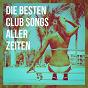 Album Die Besten Club Songs Aller Zeiten de #1 Hits Now, Ultimate Pop Hits, Dance Hits 2015