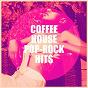 Compilation Coffee house pop-rock hits avec Grease Jar / Graham BLVD / Sassydee / Knightsbridge / Countdown Singers...