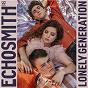 Album Lonely Generation de Echosmith