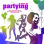 Compilation Music for partying avec The Wonder Stuff / James Brown / Kool & the Gang / Cameo / Apache Indian...