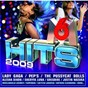 Compilation M6 hits 2009 avec Steve Angello / Alesha Dixon / The Pussycat Dolls / Mikelangelo Loconte / Pep S...