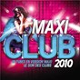 Compilation Maxi club 2010 avec Javi Mula / Eric Carter / Tom Snare / Angie Be / Starlighters...