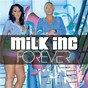 Album Forever (2 k10 remixes) de Milk Inc.