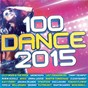 Compilation 100 Dance 2015 avec Eric Carter / Lilly Wood / Robin Schulz / Aronchupa / Lost Frequencies...