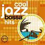 Compilation Cool Jazz Bossa Hits avec Eliane Elias / Stan Getz / João Gilberto / Astrud Gilberto / Marcos Valle...