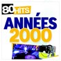 Compilation 80 hits années 2000 avec Kelly Rowland / The Black Eyed Peas / Stromae / Mika / Shania Twain...