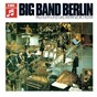 Album Big Band Berlin de Paul Kuhn / SFB Tanzorchester