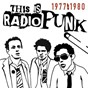 Compilation This is radiopunk avec The Ramones / The Clash / Richard Hell / The Jam / Buzzcocks...