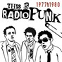 Compilation This is radiopunk avec Penetration / The Clash / Richard Hell / The Jam / Buzzcocks...