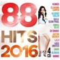 Compilation 88 hits 2016 avec C Bool / Kungs / Jamie n Commons / Sia / Sean Paul...