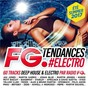 Compilation Fg tendances electro summer 2017 avec Jabberwocky / Selena Gomez / Kygo / Odyssey / Martin Garrix...