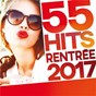 Compilation 55 hits rentrée 2017 avec DJ Mc Fly / Louane / Rag n Bone Man / J Balvin / Willy William...