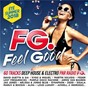 Compilation Fg ? feel good summer 2018 avec Bloodpop® / David Guetta / Sia / Kygo / Miguel...