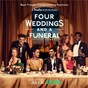 Compilation Four weddings and a funeral (music from the original TV series) avec Calum Scott / Emeli Sandé / Lily Moore / James Smith / Hrvy...