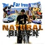 Album Far from reality de Natural Black