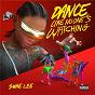 Album Dance Like No One's Watching de Swae Lee