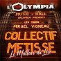 Album Olympia Le meilleur du Live (Live Olympia, Paris 2019) de Collectif Métissé