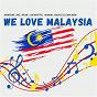 Album We Love Malaysia de Lafayette / Asmidar / Rio / Ryan / Nadja...