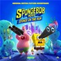 Album The SpongeBob Movie: Sponge On The Run (Original Motion Picture Soundtrack) de Tainy