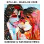 Album Mania De Você (Dubdogz & Watzgood Remix / Radio Edit) de Dubdogz / Rita Lee / Watzgood