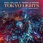 Album Tokyo Lights de Fedde le Grand / Noel Holler