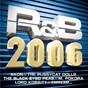 Compilation R&b 2006 avec 50 Cent / Akon / The Pussycat Dolls / The Black Eyed Peas / M. Pokora...