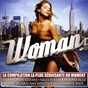 Compilation Woman avec Clarika / Vitaa / Gwen Stefani / Akon / Nelly Furtado...