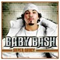Album Super saucy (int'L explicit version) de Baby Bash