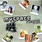 Compilation My space records volume 1 avec Hollywood Undead / Afi / New Years Day / Socratic / The Click Five...