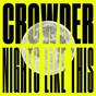 Album Nights like this de Crowder