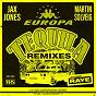 Album Tequila (Remixes) de Martin Solveig / Jax Jones / Raye / Europa