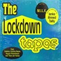 Album The Lockdown Tapes de M I L K