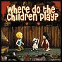 Album Where do the children play? de Cat Stevens / Yusuf