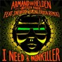 Album I need a painkiller (armand van helden VS. butter rush / lucas frota remix) de Armand van Helden / Butter Rush