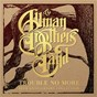 Album Trouble No More: 50th Anniversary Collection de The Allman Brothers Band