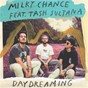 Album Daydreaming de Tash Sultana / Milky Chance