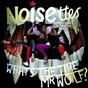 Album What's the time Mr. wolf de The Noisettes