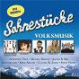 Compilation Sahnestücke volksmusik (special edition) avec Alpentrio Tirol / Kastelruther Spatzen / Gaby Albrecht / Monika Martin / Oswald Sattler...